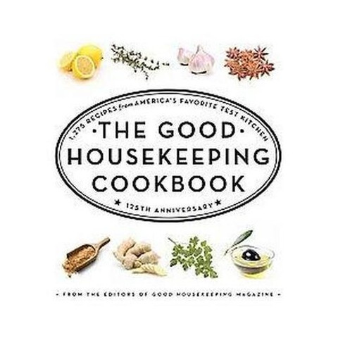 The Good Housekeeping Cookbook (Anniversary) (Hardcover)