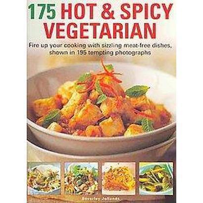 175 Hot & Spicy Vegetarian (Paperback)