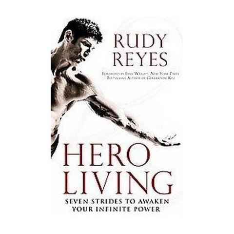 Hero Living (Reprint) (Paperback)