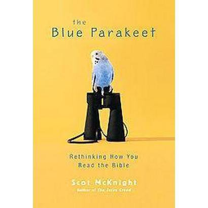 The Blue Parakeet (Paperback)