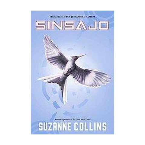 Sinsajo / Mockingjay (Translation) (Paperback)