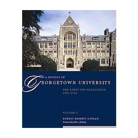 A History of Georgetown University (2) (Hardcover)