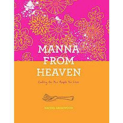 Manna from Heaven (Hardcover)