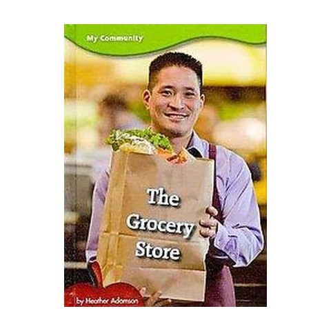 The Grocery Store (Hardcover)
