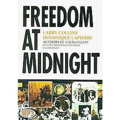 Freedom at Midnight (Unabridged) (Compact Disc)