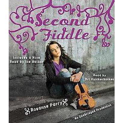 Second Fiddle (Unabridged) (Compact Disc)