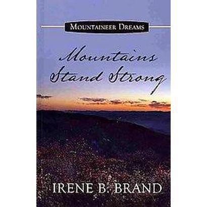 Mountains Stand Strong (Large Print) (Hardcover)