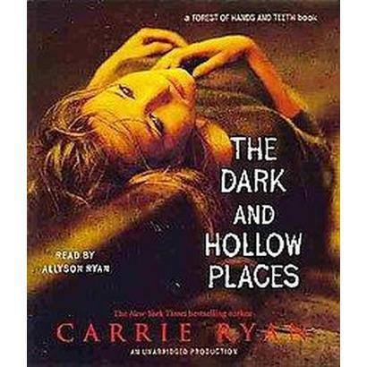 The Dark and Hollow Places (Unabridged) (Compact Disc)
