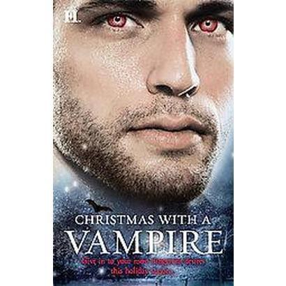 Christmas With a Vampire (Paperback)