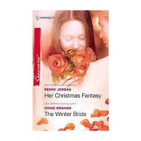 Her Christmas Fantasy / the Winter Bride (Paperback)