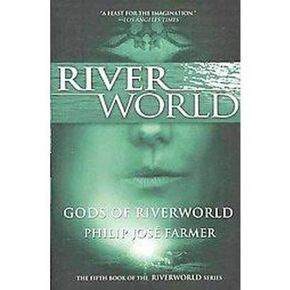 Gods of Riverworld (Paperback)