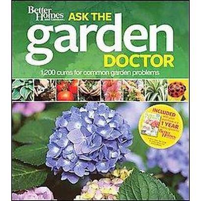 Better Homes & Gardens Ask the Garden Doctor (Paperback)
