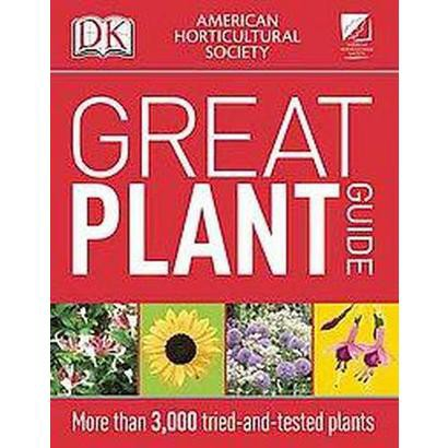 American Horticultural Society Great Plant Guide (Revised) (Paperback)