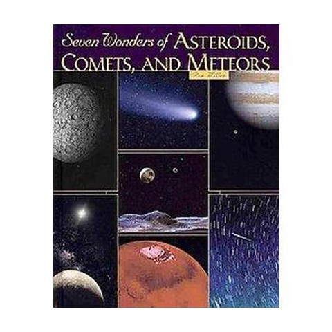Seven Wonders of Asteroids, Comets, and Meteors (Hardcover)