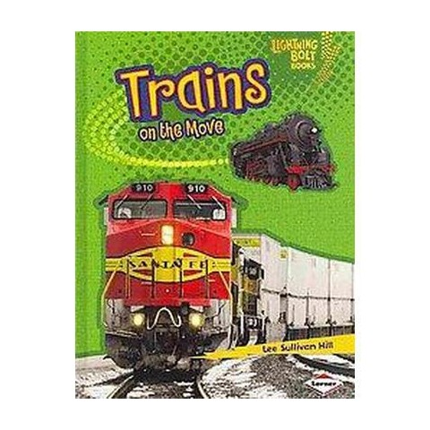 Trains on the Move (Hardcover)