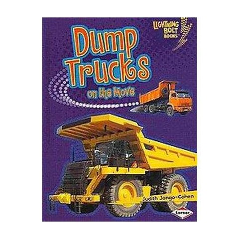 Dump Trucks on the Move ( Lightning Bolt Books) (Hardcover)