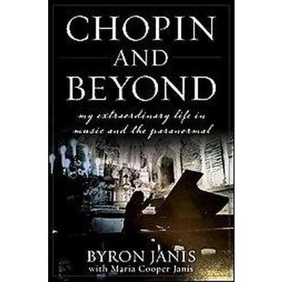 Chopin and Beyond (Hardcover)