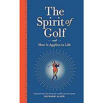 The Spirit of Golf (Hardcover)