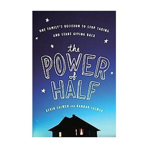 The Power of Half (Reprint) (Paperback)