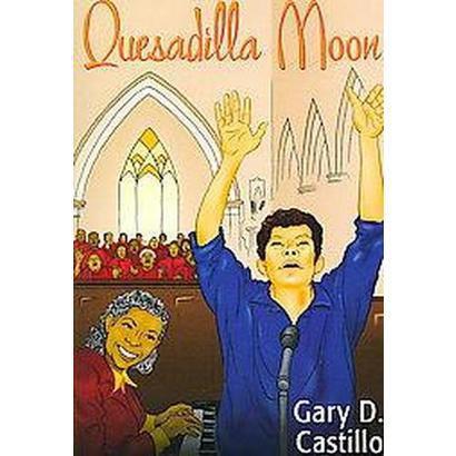 Quesadilla Moon (Paperback)
