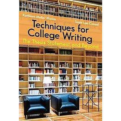 Techniques for College Writing (Paperback)