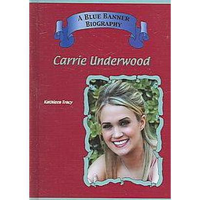 Carrie Underwood (Hardcover)