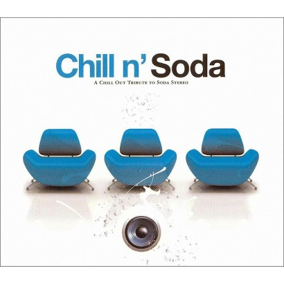 Chill n' Soda: A Chill Out Tribute to Soda Stereo