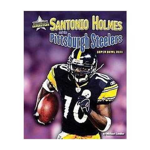 Santonio Holmes and the Pittsburgh Steelers (Hardcover)
