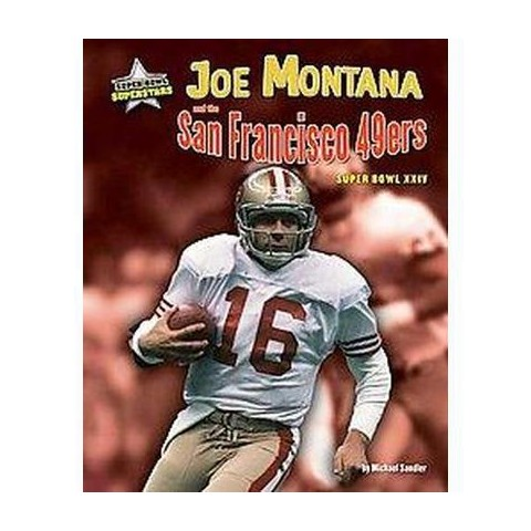 Joe Montana and the San Fransisco 49ers (Hardcover)