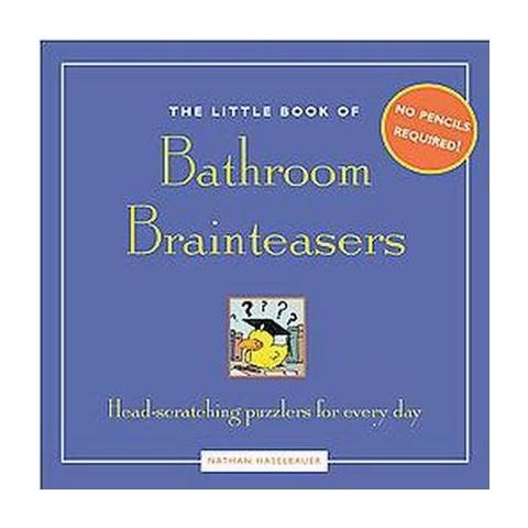 The Little Book Of Bathroom Brainteasers (Paperback)