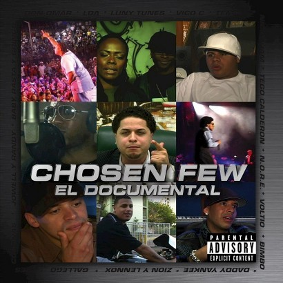 Chosen Few: El Documental [Explicit Lyrics]