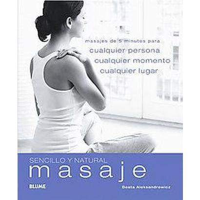 Masaje / Quick & Easy Massage (Translation) (Paperback)