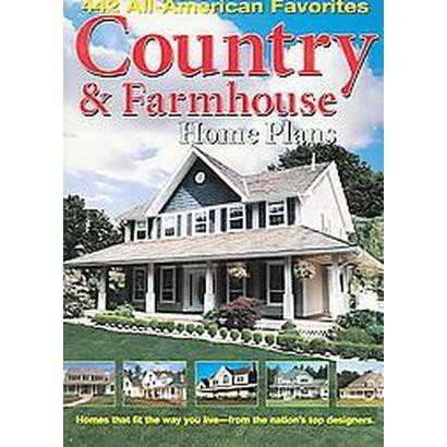 Country & Farmhouse Home Plans (Paperback)