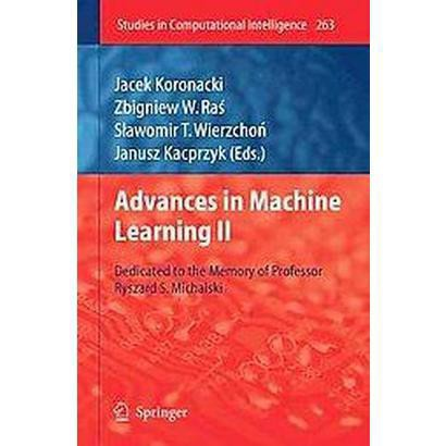 Advances in Machine Learning II (Hardcover)