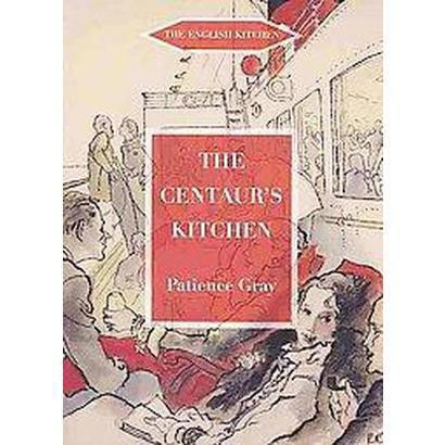 The Centaur's Kitchen (Paperback)