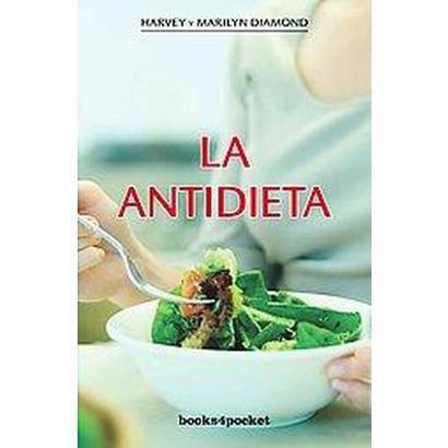La antidieta/ Fit for Life (Reprint / Translation) (Paperback)