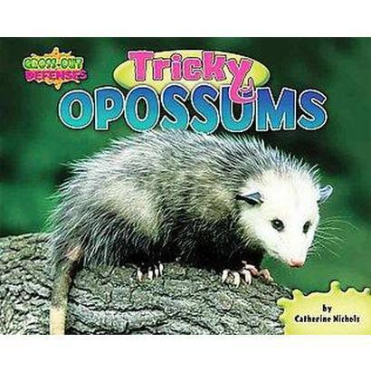 Tricky Opossums (Hardcover)