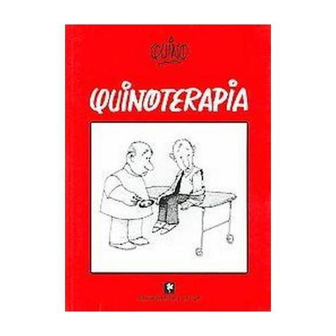 Quinoterapia / Quinotherapy (Paperback)