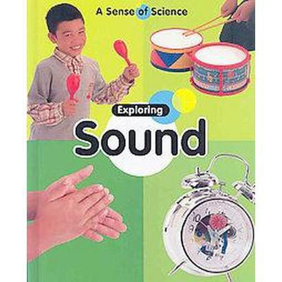 Exploring Sound (Hardcover)