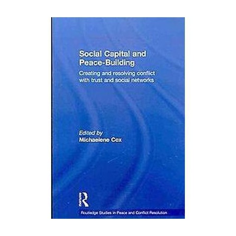 Social Capital and Peace-building (Paperback)