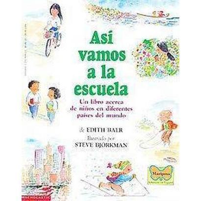 Asi Vamos a LA Escuela/This is the way we go to school (Translation) (Paperback)