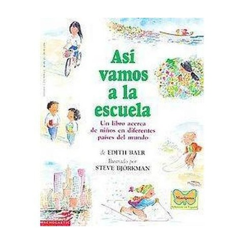 Asi Vamos a LA Escuela/This is the way we go to school (Translation) (Paperback)