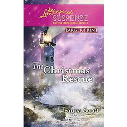 The Christmas Rescue (Larger Print) (Paperback)