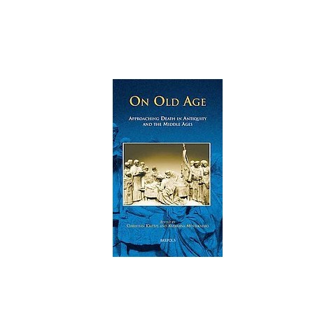 On Old Age: (Hardcover)