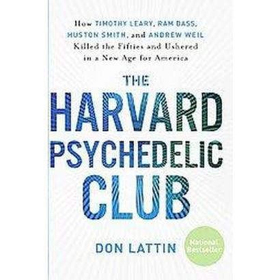 The Harvard Psychedelic Club (Reprint) (Paperback)