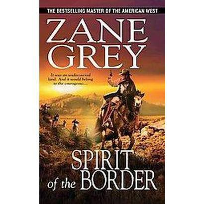 The Spirit of the Border (Reissue) (Paperback)