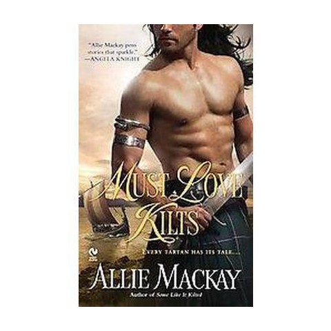 Must Love Kilts (Paperback)
