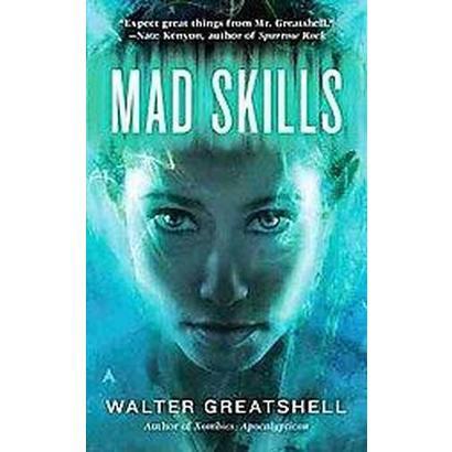 Mad Skills (Paperback)