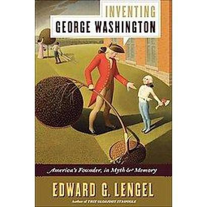 Inventing George Washington (Hardcover)