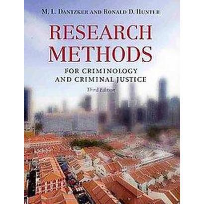 Research Methods for Criminology and Criminal Justice (Revised / Updated) (Paperback)